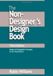 The Non-Designer's Design Book, 3rd ed.